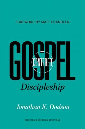 Gospel-Centred Discipleship