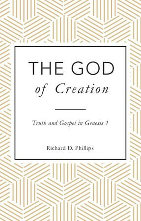The God of Creation – Truth and Gospel in Genesis 1