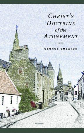 Christ's Doctrine of the Atonement