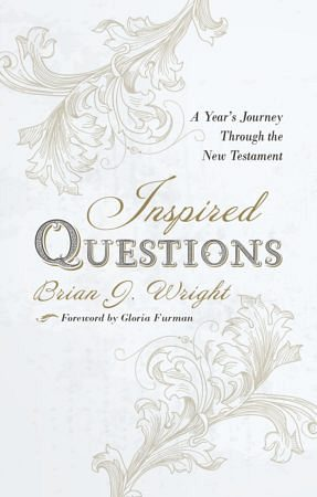 Inspired Questions – A year's journey through the New Testament