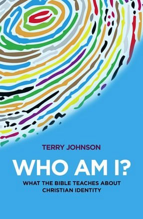 Who Am I? - What the Bible teaches about Christian identity